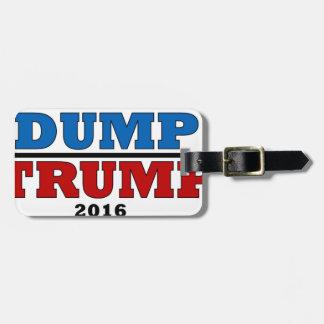 Dump Trump Hillary President 2016 Funny Luggage Tag