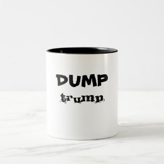 DUMP trump I hate trump Nasty Woman Two-Tone Coffee Mug