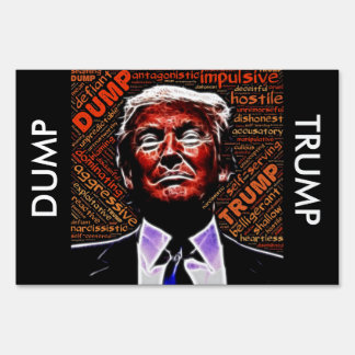 Dump Trump, Support Hillary Protest or Yard Sign