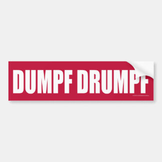 DUMPF DRUMPF (White on Red) Bumper Sticker
