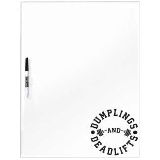 Dumplings and Deadlifts - Funny Workout Dry Erase Board
