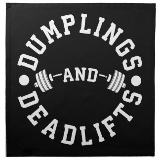 Dumplings and Deadlifts - Funny Workout Napkin