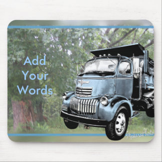 Dumptruck-Add YourWords Mouse Pad
