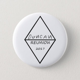 Duncan Family Reunion 2017 Round Button