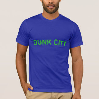 DUNK CITY T-Shirt