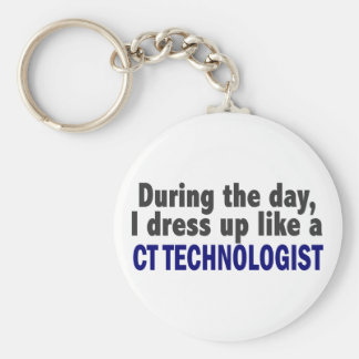 During The Day I Dress Up Like A CT Technologist Keychain