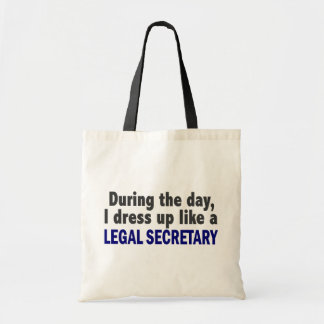 During The Day I Dress Up Like A Legal Secretary Budget Tote Bag
