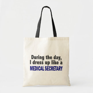 During The Day I Dress Up Like A Medical Secretary