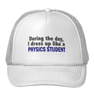During The Day I Dress Up Like A Physics Student Mesh Hat