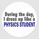 During The Day I Dress Up Like A Physics Student Stickers