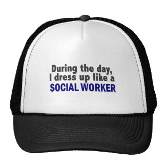 During The Day I Dress Up Like A Social Worker Mesh Hat