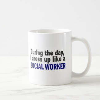 During The Day I Dress Up Like A Social Worker Coffee Mug