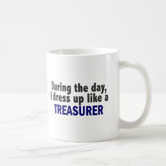During The Day I Dress Up Like A Treasurer Coffee Mug