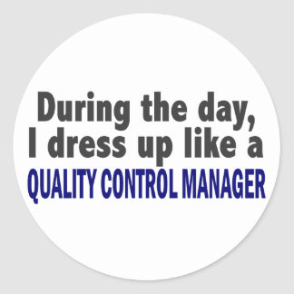 During The Day Quality Control Manager Round Sticker