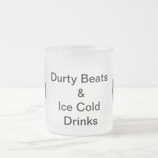 durty beats 10 oz frosted glass coffee mug