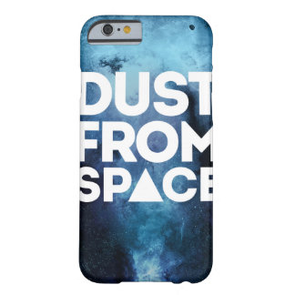 Dust From space Barely There iPhone 6 Case