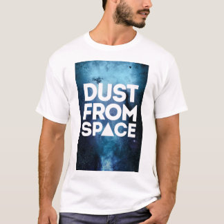 Dust From space T-Shirt