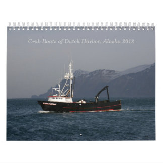 Dutch Harbor Crab Boats 2012 Wall Calendars