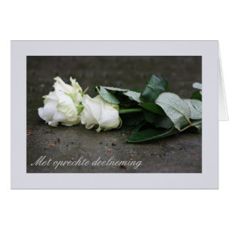Dutch Sympathy Met oprechte deelneming Card