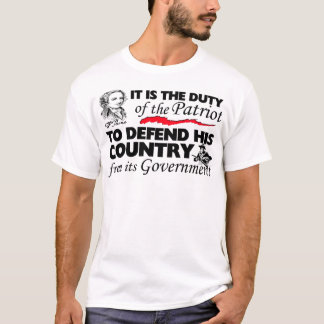 Duty Of The Patriot! T-Shirt