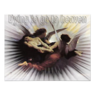 dying to go to heaven personalized invitation