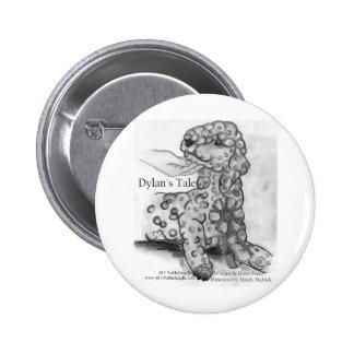 Dylan's Tale ribbon Pinback Button