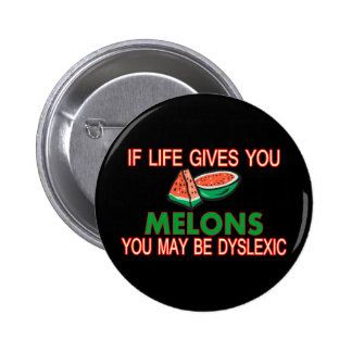 Dyslexic Melons 2 Inch Round Button