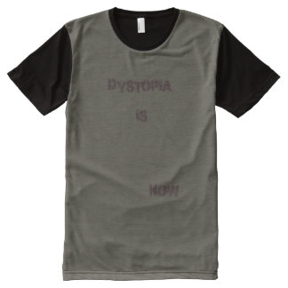 dystopia is now All-Over-Print T-Shirt