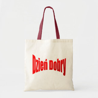 "Dzien Dobry bag - Polish ""Good Day"" Tote Bag"