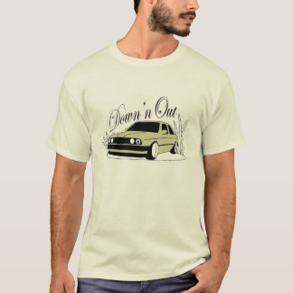 E30 Down 'n Out T-Shirt