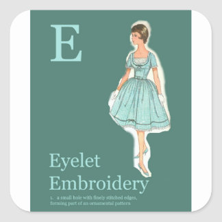 E for eyelet embroidery Gift Wrap Square Sticker