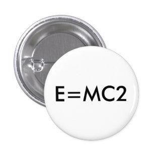 E=MC2 badge 1 Inch Round Button