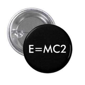 E=MC2 badge - BLACK 1 Inch Round Button