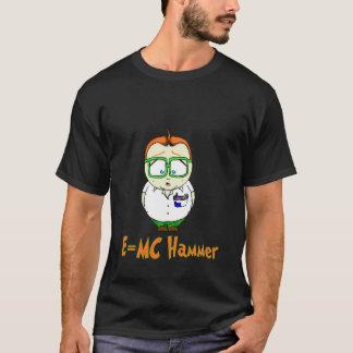E=McHammer T-Shirt