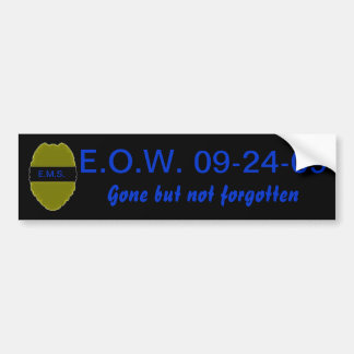 E.O.W. Bumper Sticker for LEO