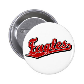 Eagles script logo in Red 2 Inch Round Button