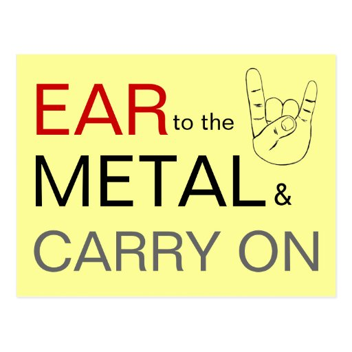 Ear to the Metal & Carry On Postcard