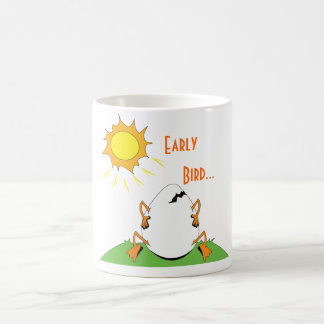 Early, Bird... Coffee Mug