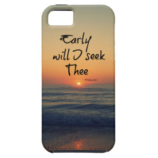 Early will I seek Thee Bible Verse Ocean Sunrise Case For The iPhone 5