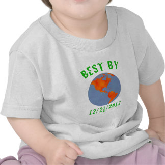 Earth: Best by 2012 T-shirt
