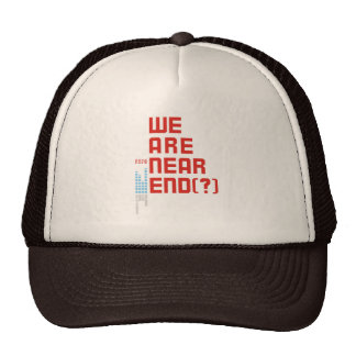 Earth Day 2009  April 22  We are Near End (#2) Trucker Hats