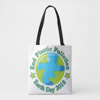Earth Day 2018 | End Plastic Pollution Tote Bag