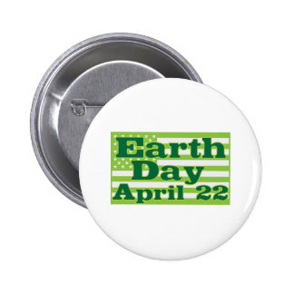 Earth Day April 22 2 Inch Round Button