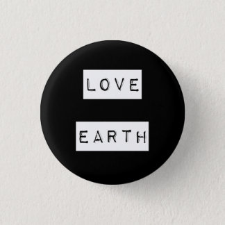 Earth Day Environmentalist Eco Gift 1 Inch Round Button