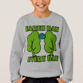 Earth Day Every Day Sweatshirt