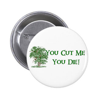 Earth Day Humor 2 Inch Round Button