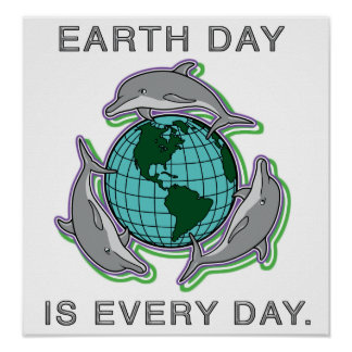 """Earth Day is Every Day""  Poster/ Print"