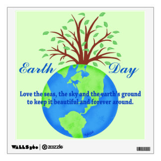 Earth Day Love Save It Forever Environment Art Wall Decal