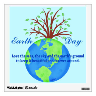Earth Day Love Save It Forever Environment Art Wall Sticker