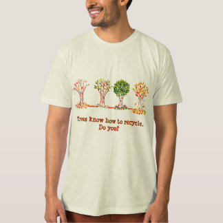 Earth Day Teeshirt with trees recycling slogan T-Shirt